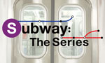 Subway: The Series